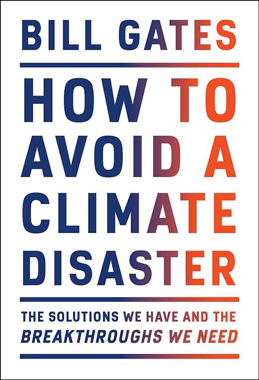 کتاب تازهی بیل گیتس با عنوان چگونه میتوان از فاجعه اقلیمی جلوگیری کرد